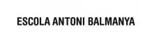 Escola Antoni Balmanya